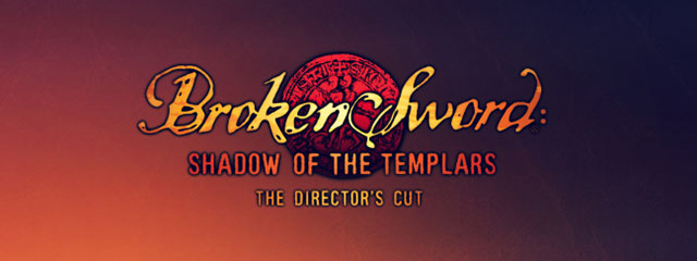 O tempora: Broken Sword 1 и 2 Remastered