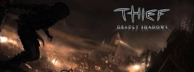 O tempora: Thief: Deadly Shadows
