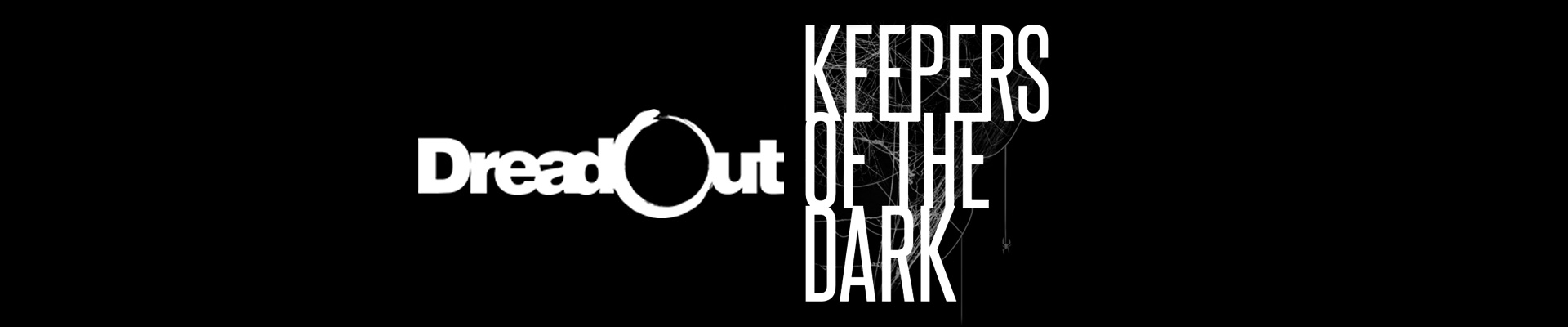 Thoughts on: DreadOut and Keepers of the Dark