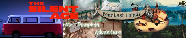 Thoughts on: The Silent Age, Mr. Pumpkin Adventure and Four Last Things