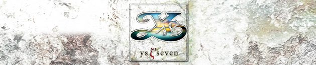 Thoughts on: Ys SEVEN