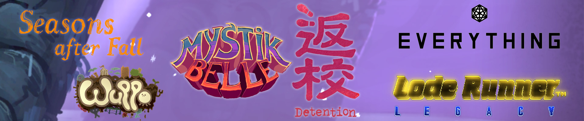 Thoughts on: Mystik Belle, Detention and few other games