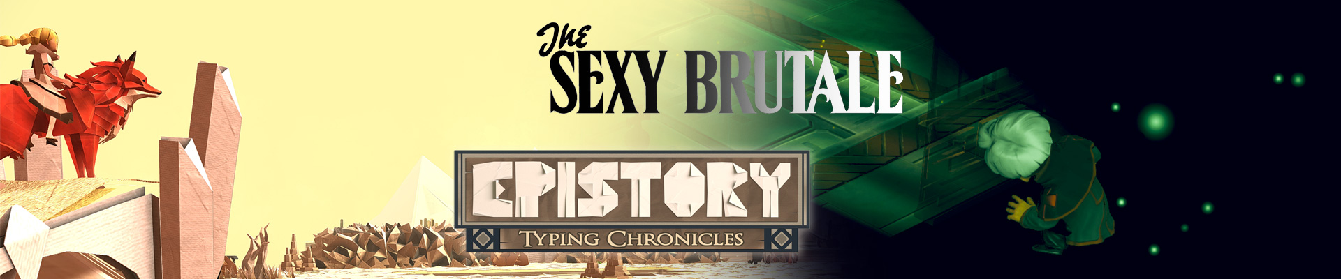 Мысли про: The Sexy Brutale и Epistory – Typing Chronicles