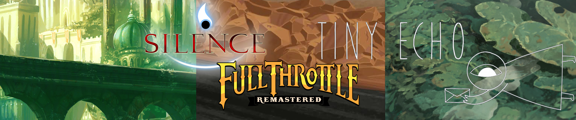 Thoughts on: Silence, Full Throttle Remastered and Tiny Echo