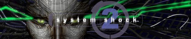O tempora: System Shock 2